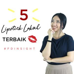 5 Lipstick Lokal Bagus Menurut Member Female Daily