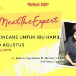 Skincare untuk Ibu Hamil   FD Meet The Expert
