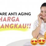3 Skincare Anti-Aging Dengan Harga Terjangkau