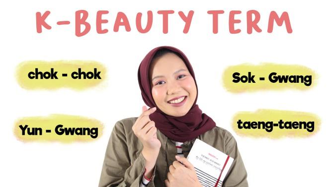 Istilah K-Beauty Terms yang Harus Kamu Tahu | #Skincare101
