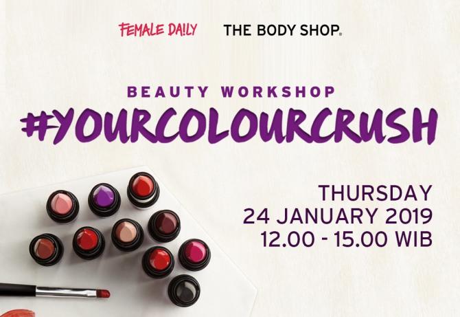 Yuk Ikutan The Body Shop Colour Crush Beauty Workshop!